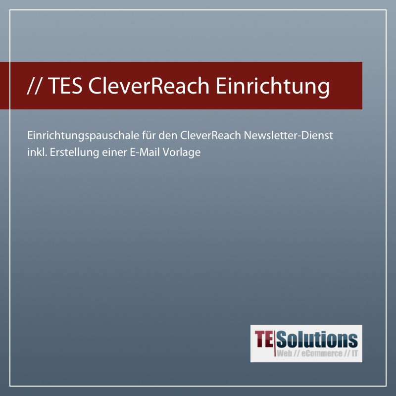 Cleverreach: TES CleverReach Einrichtung